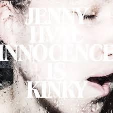 10. Jenny Hval - Innocence is Kinki
