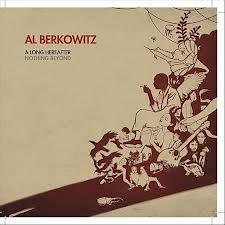 7. Al Berkowitz - A Long Hearafter : Nothing Beyond